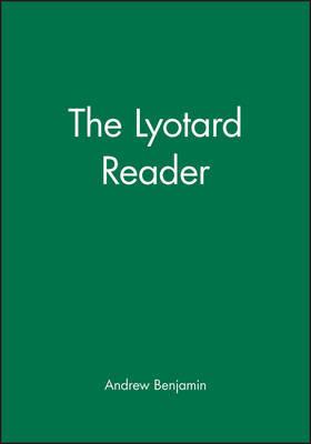 The Lyotard Reader by Jean-Francois Lyotard