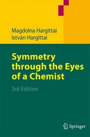 Symmetry through the Eyes of a Chemist by Magdolna Hargittai image