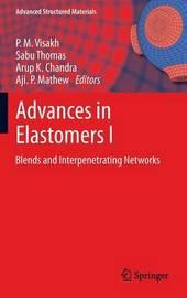 Advances in Elastomers I
