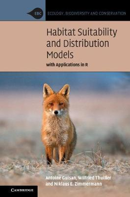 Habitat Suitability and Distribution Models by Antoine Guisan