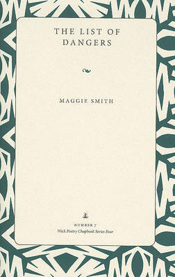 The List of Dangers by Maggie Smith