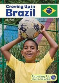 Growing Up in Brazil by John Allen
