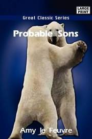 Probable Sons by Amy Le Feuvre image