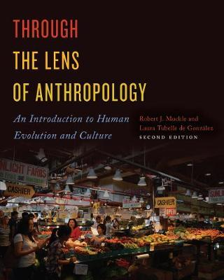 Through the Lens of Anthropology by Robert Muckle image