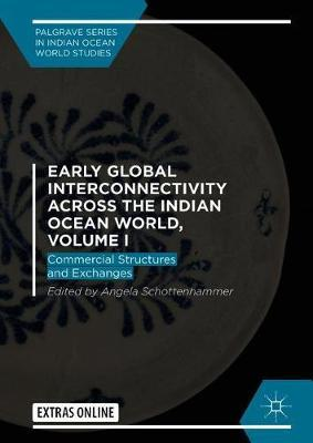 Early Global Interconnectivity across the Indian Ocean World, Volume I image