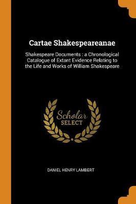 Cartae Shakespeareanae by Daniel Henry Lambert