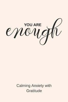 You Are Enough by Silver Kiwi Media
