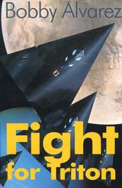 Fight for Triton by Bobby Alvarez, Ph.D. image
