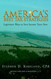 America's Best Tax Stratagies by Stephen D. Kirkland image