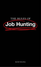 The Rules of Job Hunting by Rob Yeung image
