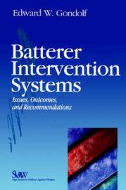 Batterer Intervention Systems by Edward W. Gondolf