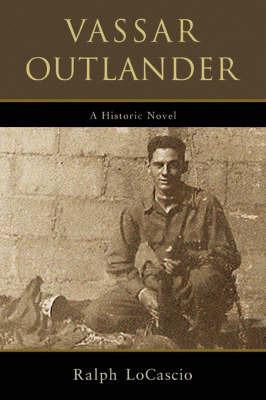 Vassar Outlander by Ralph LoCascio