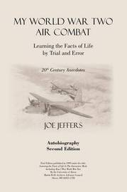 My World War Two Air Combat by Joe M. Jeffers image