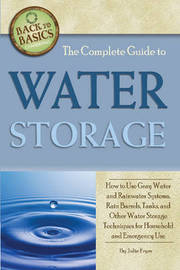 Complete Guide to Water Storage by Julie Fryer