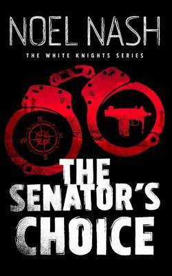 The Senator's Choice by Noel Nash image