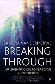 Breaking Through by Sandra Vandermerwe