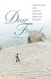 Dear Friend Volume - II by Sandy Beach