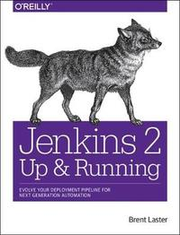 Jenkins 2 - Up and Running by Brent Laster image