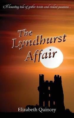 The Lyndhurst Affair by Elizabeth Quincey