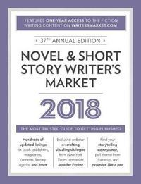 Novel & Short Story Writer's Market 2018 by Rachel Randall