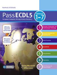 Pass ECDL 5 Units 1-7 by Flora R. Heathcote image