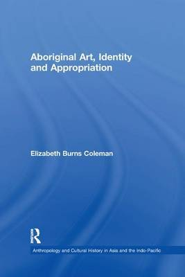 Aboriginal Art, Identity and Appropriation by Elizabeth Burns Coleman image