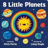 8 Little Planets by Chris Ferrie