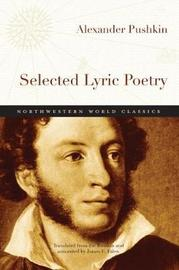 Selected Lyric Poetry by Alexander Pushkin
