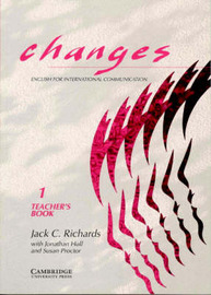 Changes 1 Teacher's Book: English for International Communication: Level 1 by Jack C Richards image