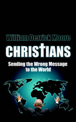 Christians by William Derrick Moore image