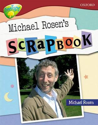 Oxford Reading Tree: Level 15: TreeTops Non-Fiction: Michael Rosen's Scrapbook by Oxford Reading Tree image
