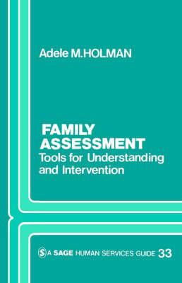 Family Assessment by Adele Holman