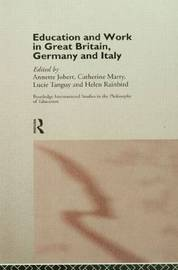 Education and Work in Great Britain, Germany and Italy