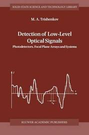 Detection of Low-Level Optical Signals by M.A. Trishenkov