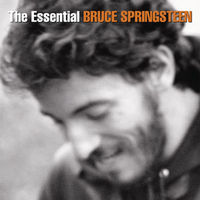 Essential Bruce Springsteen by Bruce Springsteen