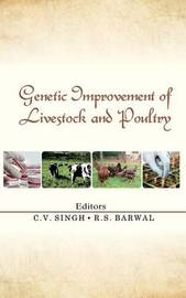 Genetic Improvement of Livestock and Poultry by C.V. Singh