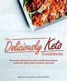The Deliciously Keto Cookbook by Molly Pearl