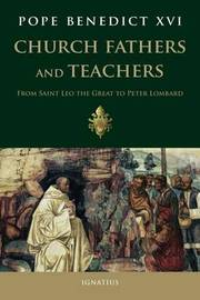 Church Fathers and Teachers by . Benedict