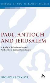 Paul, Antioch and Jerusalem by Nicholas Taylor image