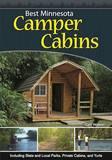 Best Minnesota Camper Cabins by Tom Watson
