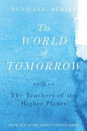 The World of Tomorrow by Ruth Lee