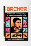 How to Archer by Sterling Archer