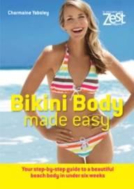 Zest: Bikini Body Made Easy by Charmaine Yabsley image