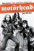 Overkill: The Untold Story of Motorhead by Joel McIver
