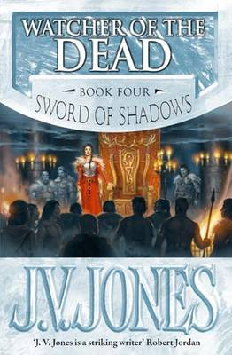 Watcher Of The Dead by J.V. Jones