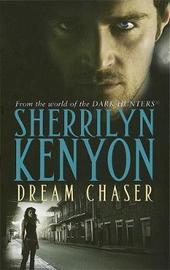 Dream Chaser (Dark Hunter #14) UK Ed. by Sherrilyn Kenyon image