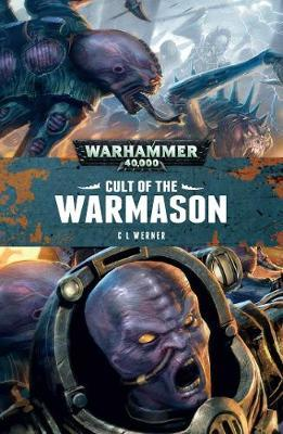 Cult of the Warmason by C.L. Werner