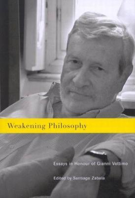 Weakening Philosophy by Santiago Zabala image
