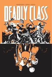 Deadly Class Volume 7 by Rick Remender