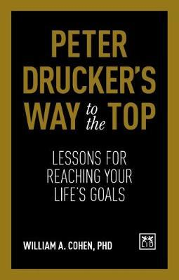 Peter Drucker's Way To The Top by William Cohen image